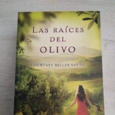 Libros de segunda mano: LAS RAÍCES DEL OLIVO. COURTNEY MILLER SANTO.. Lote 207238093