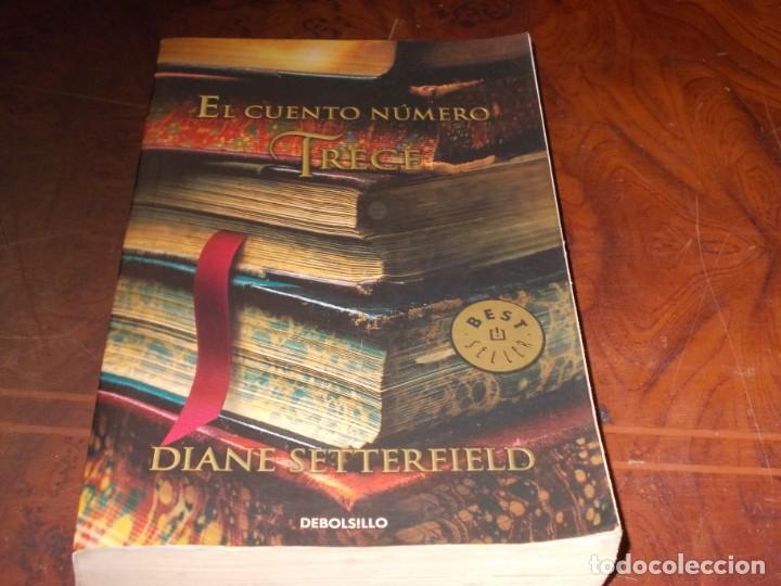EL CUENTO NÚMERO TRECE, DIANE SETTERFIELD. PÁGINAS MUY AMARILLENTAS (Libros de Segunda Mano (posteriores a 1936) - Literatura - Narrativa - Otros)