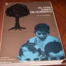 Livres d'occasion: EL OTRO ÁRBOL DE GUERNICA, LUIS DE CASTRESANA. EDITORIAL PRENSA ESPAÑOLA 2ª ED. 1.968. Lote 207283082