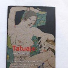 Libros de segunda mano: TATUAJE - JUNICHIRO TANIZAKI ,CON ILUSTRACIONES,2011 TAPA DURA CON SOBRECUVIERTA,REY LEAR. Lote 207340520