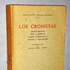 Libros de segunda mano: LOS CRONISTAS ADOLFO MILANES, CIRO A. OSORIO Q., CARMEN E. QUINTERO T., AURELIO A. CARVAJALINO. Lote 207357433
