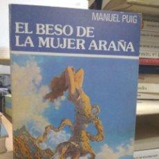 Libri di seconda mano: EL BESO DE LA MUJER ARAÑA, MANUEL PUIG. L.8760-772. Lote 207470147