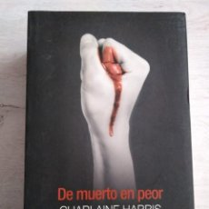Libros de segunda mano: SAGA TRUE BLOOD. DE MUERTO EN PEOR. CHARLAINE HARRIS.. Lote 207477673