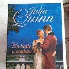 Libros de segunda mano: UN BAILE A MEDIANOCHE. JULIA QUINN. Lote 207478282