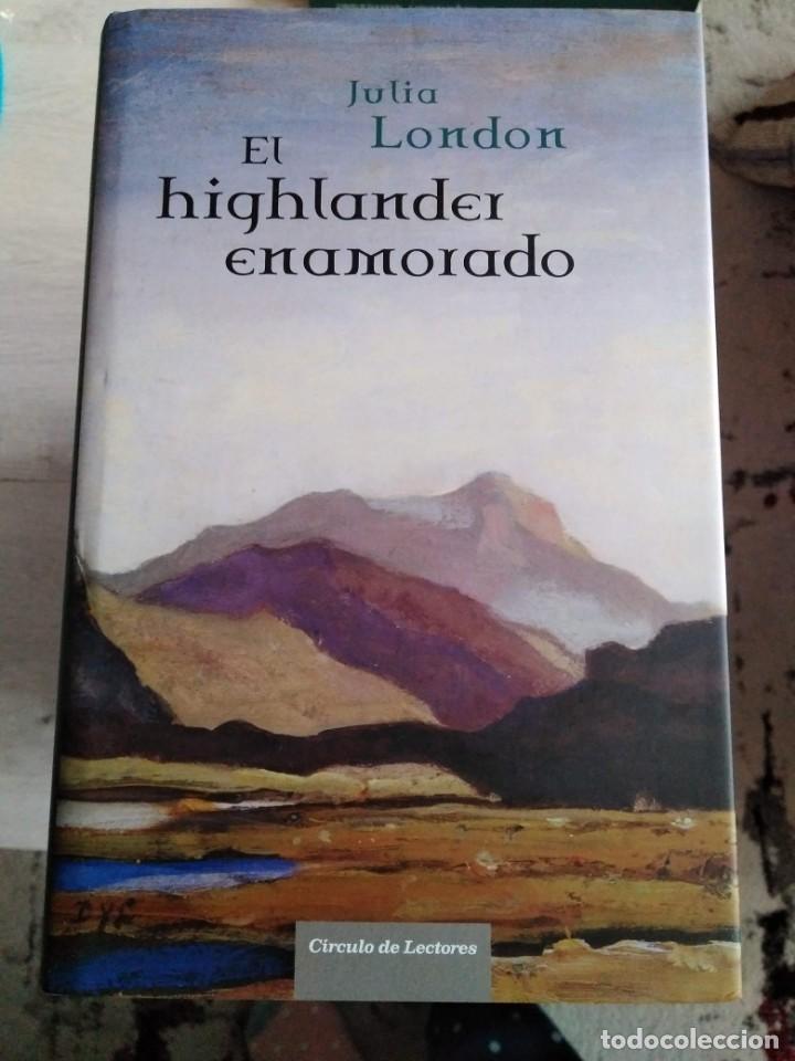 EL HIGHLANDER ENAMORADO. JULIA LONDON (Libros de Segunda Mano (posteriores a 1936) - Literatura - Narrativa - Otros)