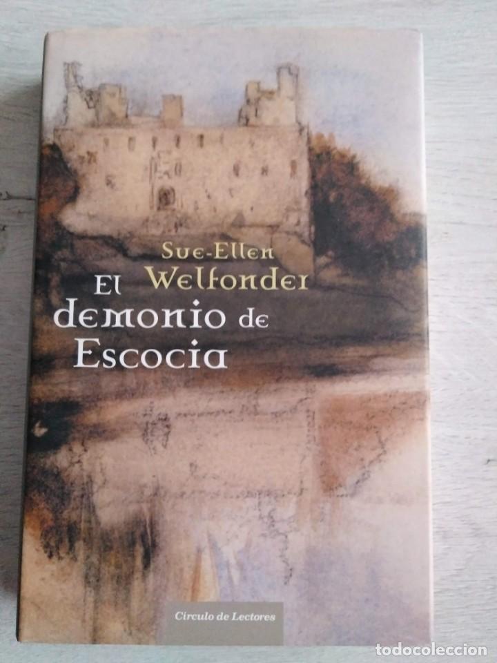 EL DEMONIO DE ESCOCIA. SUE - ELLEN WELFONDER (Libros de Segunda Mano (posteriores a 1936) - Literatura - Narrativa - Otros)