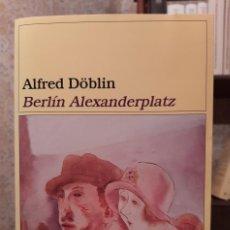 Libri di seconda mano: ALFRED DÖBLIN - BERLIN ALEXANDERPLATZ. Lote 207554477