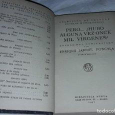 Libros de segunda mano: PERO... ¿HUBO ALGUNA VEZ ONCE MIL VÍRGENES ? - ENRIQUE JARDIEL PONCELA AÑO 1937. Lote 207744672
