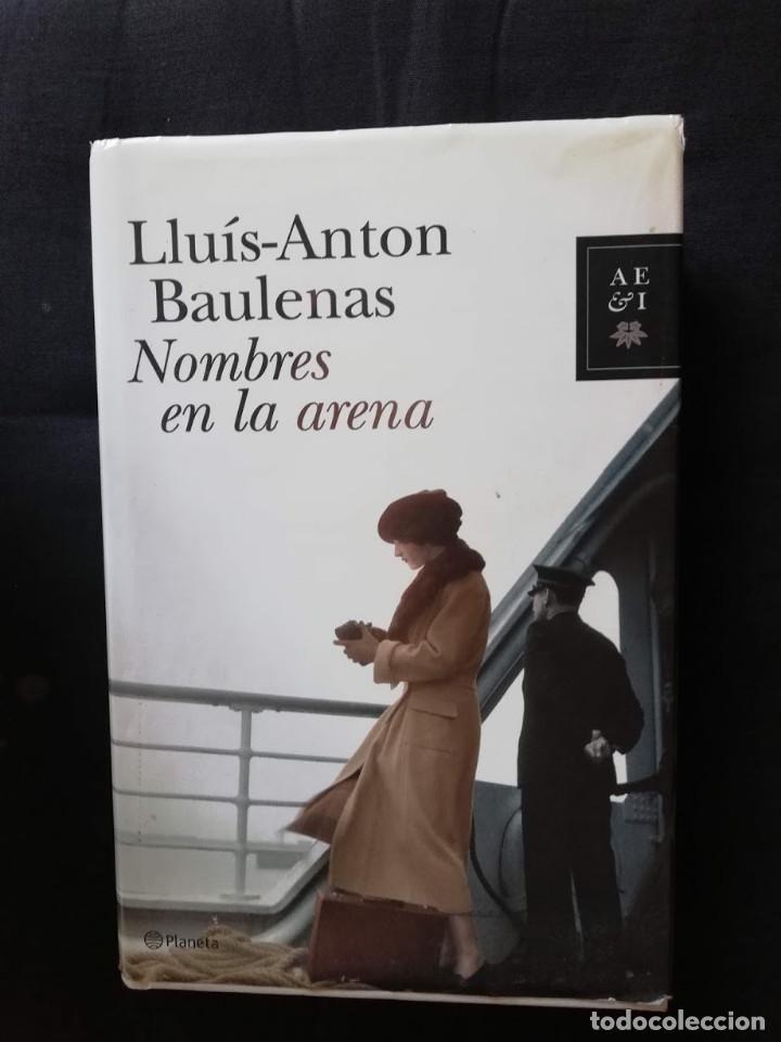 NOMBRES EN LA ARENA - LLUÍS ANTON BAULENAS (Libros de Segunda Mano (posteriores a 1936) - Literatura - Narrativa - Otros)