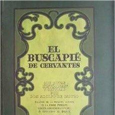 Libros de segunda mano: EL BUSCAPIÉ DE CERVANTES. CON NOTAS DE ADOLFO DE CASTRO. FACSÍMIL DE LA PRIMERA VERSIÓN. CÁDIZ, 2005. Lote 207766917