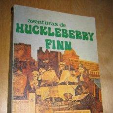Libros de segunda mano: AVENTURAS DE HUCKLEBERRY FINN. MARK TWAIN. Lote 207835152