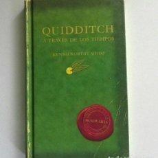 Libros de segunda mano: QUIDDITCH A TRAVÉS DE LOS TIEMPOS - K WHISP - LIBRO - DEPORTE COLEGIO HOGWARTS HARRY POTTER FANTASÍA. Lote 241076135