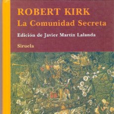 Livres d'occasion: LA COMUNIDAD SECRETA.- ROBERT KIRK.. Lote 208091325