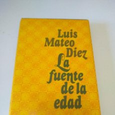 Libros de segunda mano: LIBRO LA FUENTE DE LA EDAD LUIS MATEO DIEZ. Lote 208143763