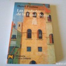 Libros de segunda mano: LIBRO LAS CIUDADES DE LA EDAD MEDIA HENRI PIRENNE. Lote 218953783