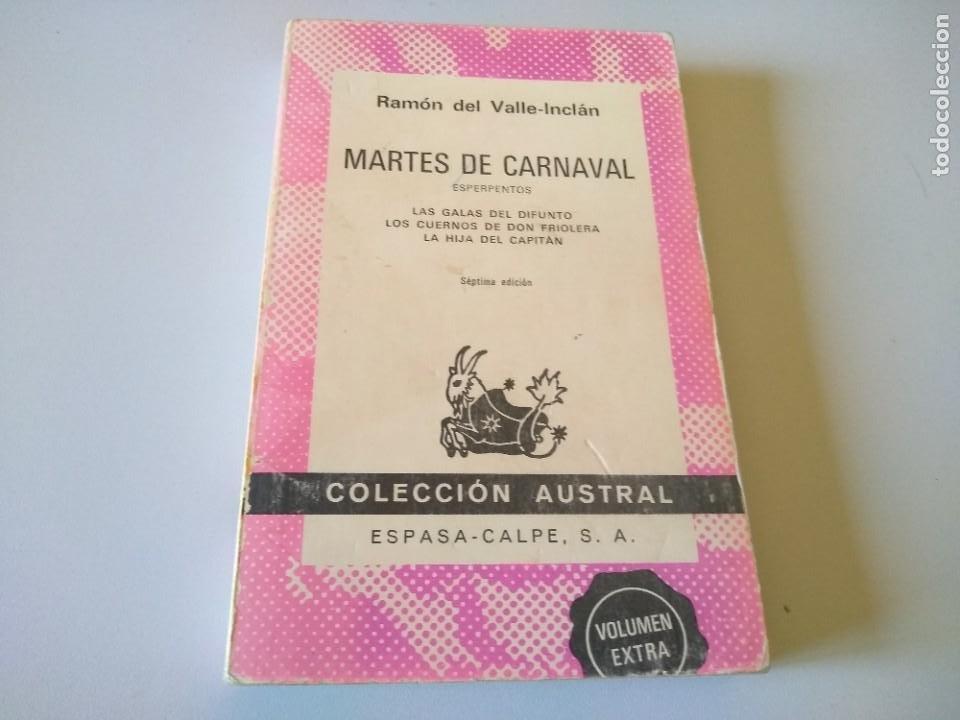 LIBRO MARTES DE CARNAVAL RAMON DE VALLE INCLAN (Libros de Segunda Mano (posteriores a 1936) - Literatura - Narrativa - Otros)