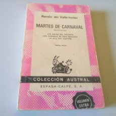 Libros de segunda mano: LIBRO MARTES DE CARNAVAL RAMON DE VALLE INCLAN. Lote 208151793