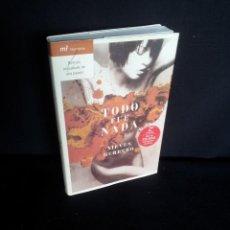 Libros de segunda mano: NIEVES HERRERO - TODO FUE NADA - MARTINEZ ROCA 2005 - FIRMADO POR LA AUTORA. Lote 208170138