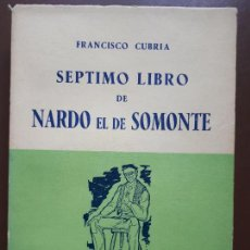 Libros de segunda mano: SEPTIMO LIBRO DE NARDO EL DE SOMONTE - FRANCISCO CUBRÍA - SANTANDER - 1965. Lote 208178236
