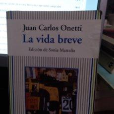 Libros de segunda mano: ONETTI. LA VIDA BREVE. ANAYA MUCHNIK 1994. Lote 208192770