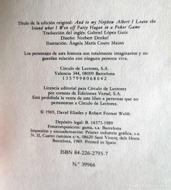 Libros de segunda mano: DAVID FORREST. Y A MI SOBRINO ALBERT LE DEJO LA ISLA QUE LE GANÉ A FATTY HAGAN EN UNA PARTIDA DE .. - Foto 5 - 208483686