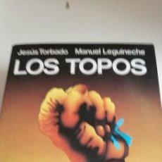 Livres d'occasion: G-6 LIBRO JESÚS TORBADO - MANUEL LEGUINECHE - LOS TOPOS. Lote 208782226