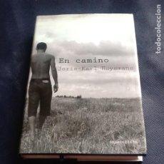 Libros de segunda mano: EN CAMINO. JORAS KARL HUYSMANS. Lote 208788523