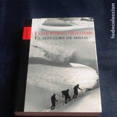 Libros de segunda mano: EL SEPULCRO DE HIELO. CLIVE POWELL WILLIAMS. Lote 208792461
