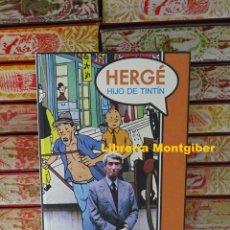 Livres d'occasion: HERGÉ HIJO DE TINTÍN . AUTOR : PEETERS, BENOIT. Lote 208809253