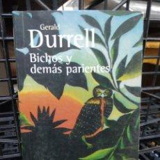Livros em segunda mão: BICHOS Y DEMÁS PARIENTES, GERALD DURRELL. L.809-1702. Lote 208812616
