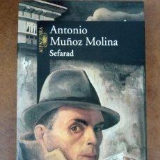 Livres d'occasion: SEFARAD (ANTONIO MUÑOZ MOLINA) ALFAGUARA - OFI15J. Lote 208911123