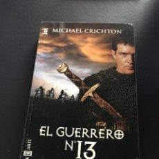 Livros em segunda mão: MICHAEL CRICHTON - EL GUERRERO Nº 13. Lote 209006723