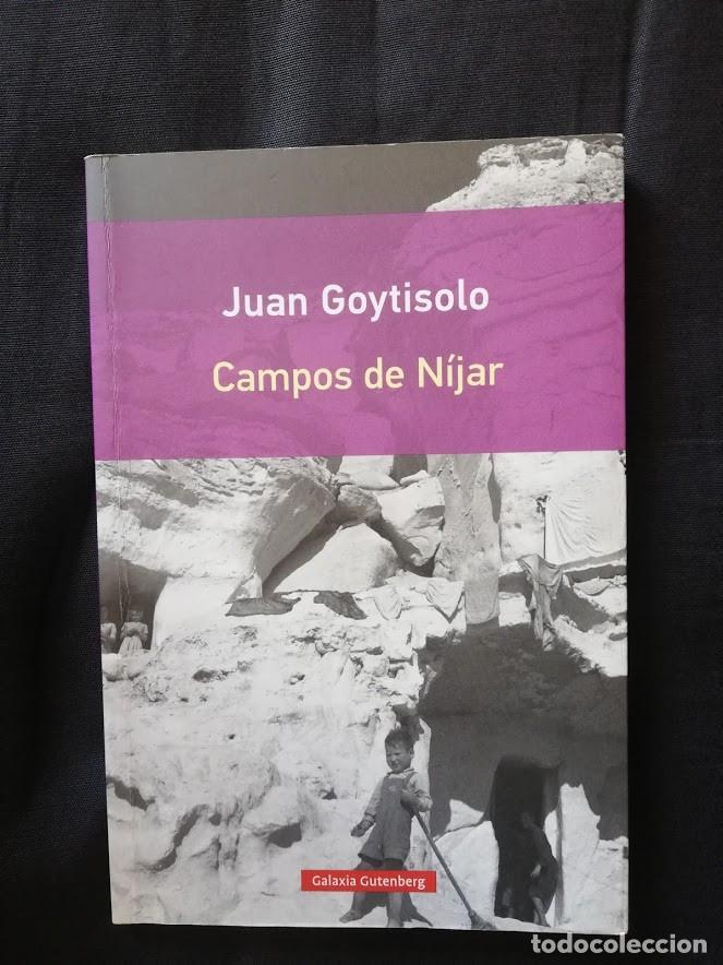 CAMPOS DE NÍJAR - JUAN GOYTISOLO - GALAXIA GUTENBERG (Libros de Segunda Mano (posteriores a 1936) - Literatura - Narrativa - Otros)