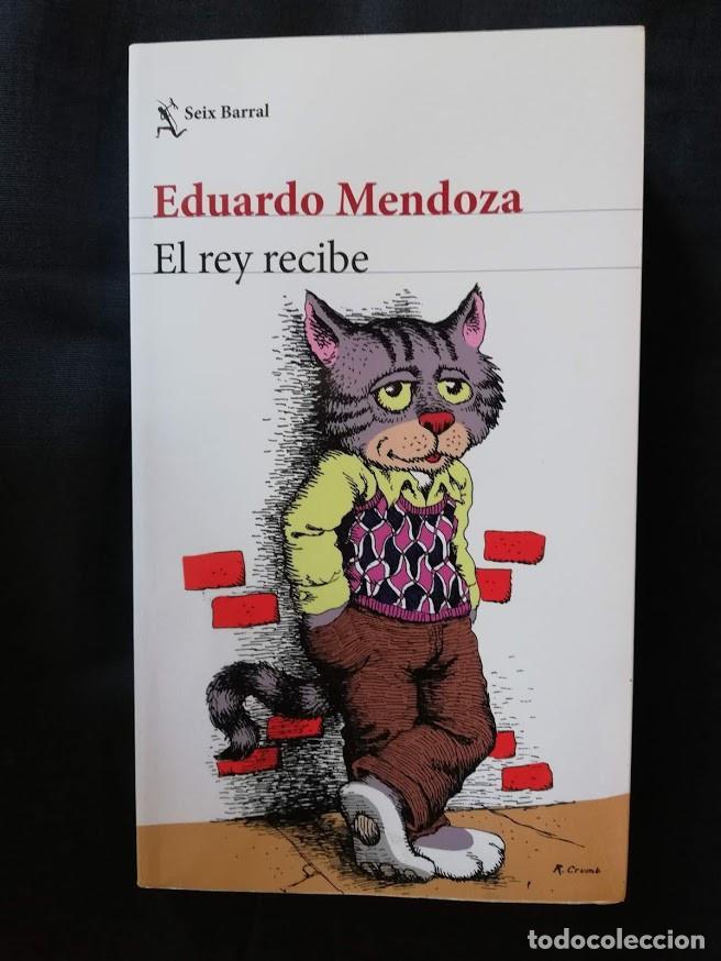 EL REY RECIBE - EDUARDO MENDOZA (Libros de Segunda Mano (posteriores a 1936) - Literatura - Narrativa - Otros)