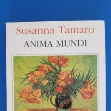 Libros de segunda mano: LIBRO / SUSANA TAMARO - ANIMA MUNDI 1997. Lote 209145828