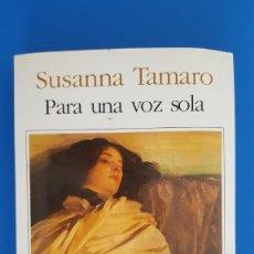 Libros de segunda mano: LIBRO / SUSANA TAMARO - PARA UNA VOZ SOLA 1997. Lote 209146270
