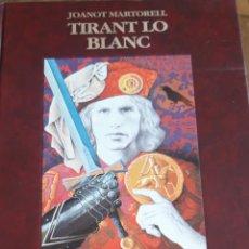 Libros de segunda mano: JOANOT MARTORELL- TIRANT LO BLANC. CAJA AHORROS Y MONTE DE PIEDAD DE CASTELLÓN, 1990. Lote 209148283