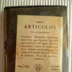 Libros de segunda mano: ARTÍCULOS (LARRA) CRISOLÍN 025 MARRÓN. 1967. PRECINTADO DE ORIGEN. Lote 209165742