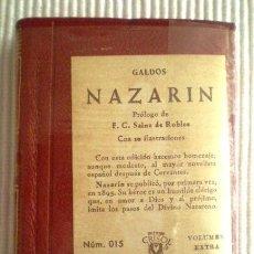 Libros de segunda mano: NAZARÍN (PÉREZ GALDOS) CRISOLÍN 015. 1960. PRECINTADO DE ORIGEN. Lote 209165848