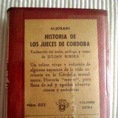 Libros de segunda mano: HISTORIA DE LOS JUECES DE CÓRDOBA (ALJOXANÍ) CRISOLÍN 022 ROJO. 1965. PRECINTO DE ORIGEN. Lote 209165935