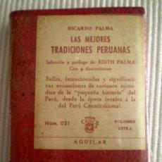 Libros de segunda mano: LAS MEJORES TRADICIONES PERUANAS (R. PALMA) CRISOLÍN 031 ROJO. 1970. PRECINTADO DE ORIGEN. Lote 209166181