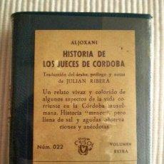 Libros de segunda mano: HISTORIA DE LOS JUECES DE CÓRDOBA (ALJOXANÍ) CRISOLÍN 022 AZUL. 1965. PRECINTO DE ORIGEN. Lote 209166450