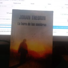Libros de segunda mano: JOHAN THEORIN. LA HORA DE LAS SOMBRAS. MONDADORI. 2010. Lote 209168031