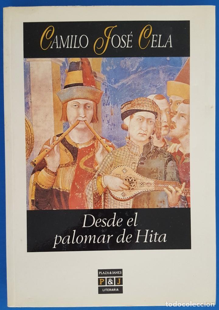 LIBRO / CAMILO JOSÉ CELA - DESDE EL PALOMAR DE HITA, PLAZA & JANES 1ª EDICION FEBRERO 1991 (Libros de Segunda Mano (posteriores a 1936) - Literatura - Narrativa - Otros)