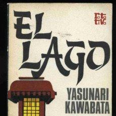 Livros em segunda mão: LIBRO - EL LAGO - YASUNARI KAWABATA - 1976. Lote 209702650