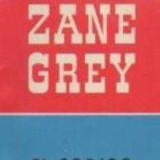 Livres d'occasion: EL CÓDIGO DEL OESTE. ZANE GREY. EDITORIAL BRUGUERA. SA.. Lote 209867055