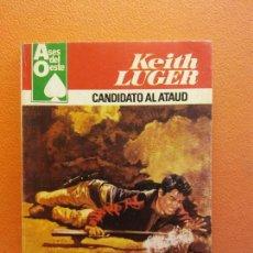 Libros de segunda mano: CANDIDATO AL ATAÚD. KEITH LUGER. EDITORIAL BRUGUERA. Lote 209923430