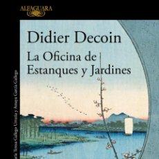 Libros de segunda mano: LA OFICINA DE ESTANQUES Y JARDINES. DIDIER DECOIN.-NUEVO. Lote 209980508