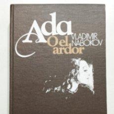 Libros de segunda mano: ADA O EL ARDOR - VLADIMIR NABOKOV - CIRCULO DE LECTORES. Lote 209983936