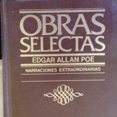 Libros de segunda mano: OBRAS SELECTAS. NARRACIONES EXTRAORDINARIAS. - ALLAN POE, EDGAR.. Lote 210021346